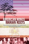 American Wings Iranian Roots