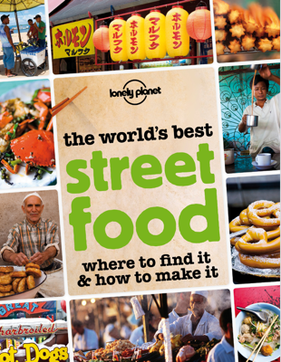 The World's Best Street Food - Lonely Planet book