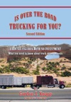 Is Over The Road Trucking For You
