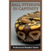 Ball Pythons In Captivity