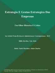Download and Read Online Estrategia E Gestao Estrategica Das Empresas: Um Olhar Historico E Critico