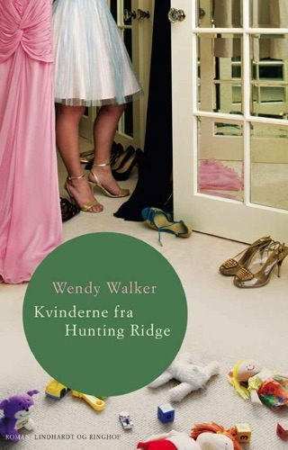 Wendy Walker - Kvinderne fra Hunting Ridge