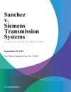 Sanchez V Siemens Transmission Systems