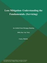 Loss Mitigation--Understanding The Fundamentals (Servicing)
