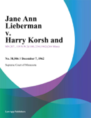 Jane Ann Lieberman v. Harry Korsh and