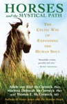Horses And The Mystical Path