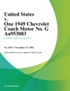 United States V One 1949 Chevrolet Coach Motor No G Aa953083