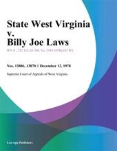 State West Virginia V. Billy Joe Laws