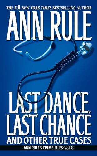 Ann Rule - Last Dance, Last Chance