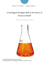 Is The Biggest Paradigm Shift In The History Of Science At Hand?
