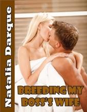 Breeding My Boss's Wife