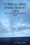 77 Preaching Enrichment Tips