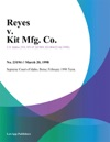 Reyes V Kit Mfg Co