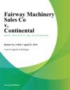 Fairway Machinery Sales Co V Continental