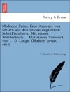 Moderne Prosa Eine Auswahl Von Stellen Aus Den Besten Englischen Schriftstellern Mit Einem Worterbuch  Mit Einem Vorwort Von  O Lange Modern Prose Etc