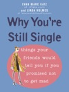 Why Youre Still Single