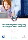 Infusion Management Integrating Technology For Safety And Efficiency
