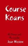 Course Koans