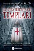 La città perduta dei templari Book Cover