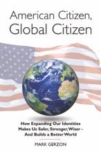 American Citizen, Global Citizen