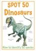 Spot 50 Dinosaurs