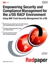 Empowering Security And Compliance Management For The ZOS RACF Environment Using IBM Tivoli Security Management For ZOS