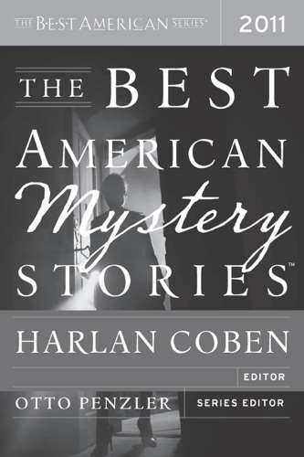 Harlan Coben - The Best American Mystery Stories 2011
