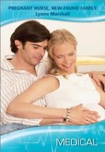 Pregnant Nurse, New-Found Family