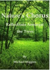Natures Chorus - Reflections Amongst The Trees