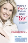 Making It Easy For Patients To Say Yes
