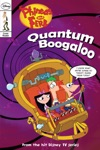 Phineas And Ferb Quantum Boogaloo