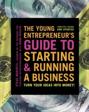 Download and Read Online The Young Entrepreneur's Guide to Starting and Running a Business