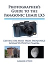 Photographers Guide To The Panasonic Lumix LX5