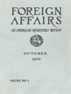 Foreign Affairs - October 1970