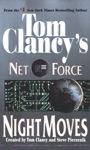 Tom Clancys Net Force Night Moves