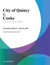 City Of Quincy V Cooke