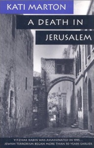 A Death in Jerusalem da Kati Marton