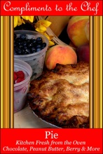 Pie: Kitchen Fresh From The Oven
