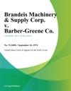 Brandeis Machinery  Supply Corp V Barber-Greene Co
