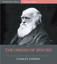 The Origin Of Species (Illustrated Edition)