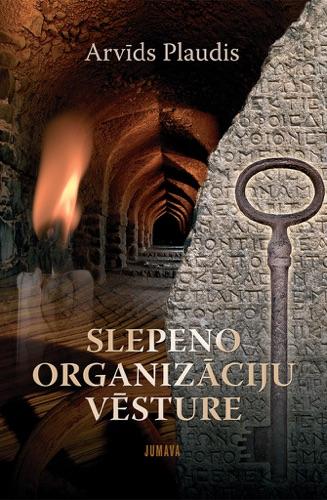 Slepeno organizāciju vēsture