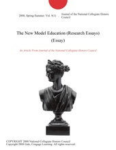 The New Model Education (Research Essays) (Essay)