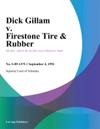 Dick Gillam V Firestone Tire  Rubber