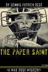 The Paper Saint