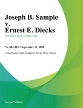 Joseph B. Sample V. Ernest E. Diecks
