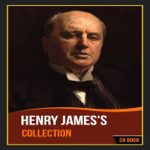 Henry James's Collection [ 24 Books ]