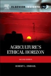 Agricultures Ethical Horizon
