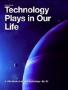 The Role Technology Plays In Our Life