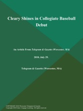 Cleary Shines in Collegiate Baseball Debut