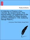 A Collection Of Poems In Four Volumes By Several Hands The Second Edition A Supplement To The Collection Edited By Robert Dodsley And First Published In 1748 Edited By George Pearch
